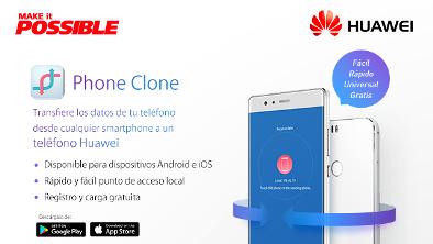 "Nueva App de HUAWEI ""Phone Clone"""