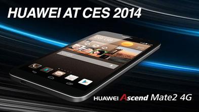 4G LTE通信に対応した6.1インチの大画面スマートフォン 『Ascend Mate2 4G』をCES2014にて発表