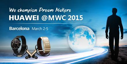 Huawei@MWC 2015